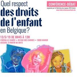 Lundi 13 mai 2019 :  Quel respect des droits de l'enfant en Belgique ?