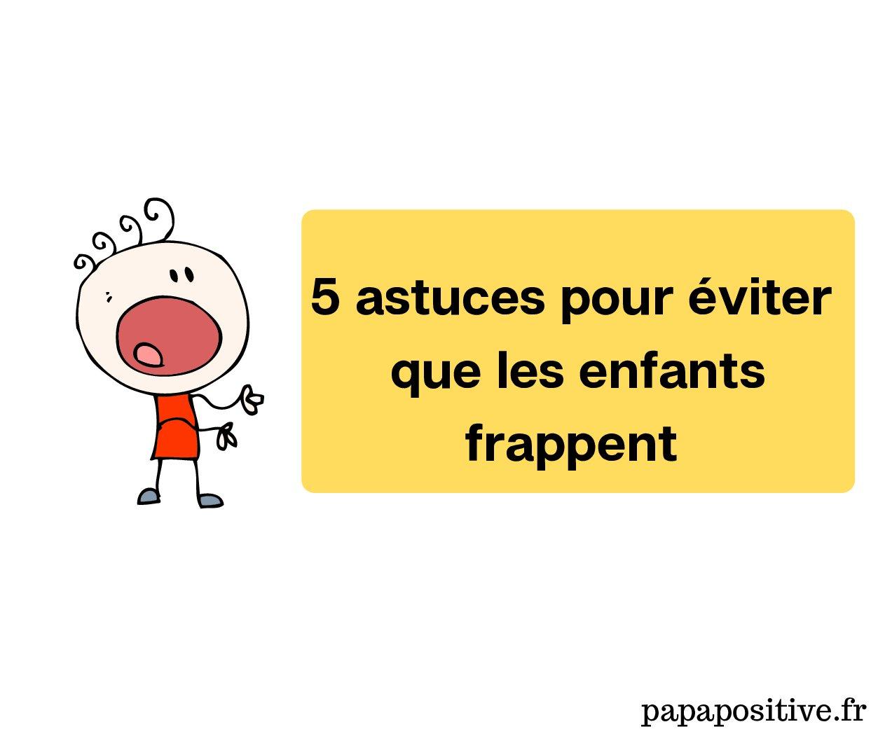 5 Astuces pour éviter le passage à l'acte chez l'enfant